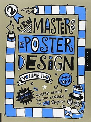 New Masters of Poster Design by John Foster New Hardback Book