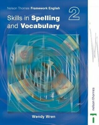 Nelson Thornes Framework English Skills in Spelling ... by Wren, Wendy Paperback