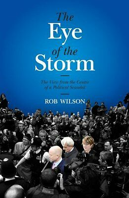 Eye of the Storm by Wilson  Rob Hardback New  Book