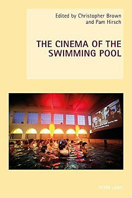 Cinema of the Swimming Pool Paperback New  Book