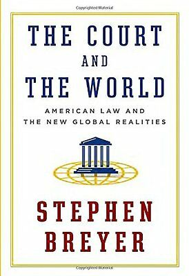 Court and the World by Breyer  Stephen Hardback New  Book