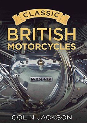 Classic British Motorcycles by Colin Jackson New Paperback Book