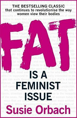 Fat is A Feminist Issue by Orbach  Susie Paperback New  Book