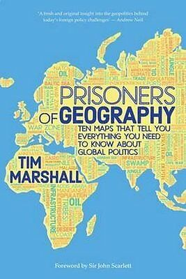 Prisoners of Geography by Tim Marshall New Hardback Book