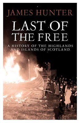 Last of the Free by Hunter  James Paperback New  Book