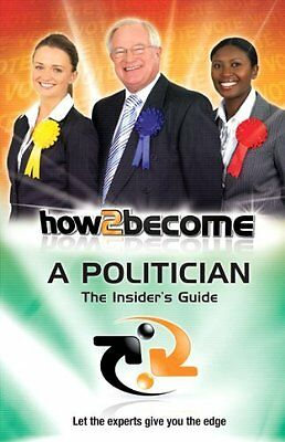 How to Become a Politician by McMunn  Richard Paperback New  Book