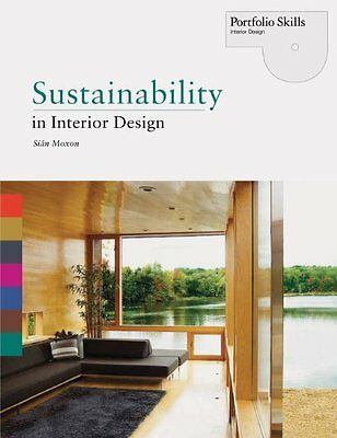 Sustainability in Interior Design by Moxon  Sian Paperback New  Book