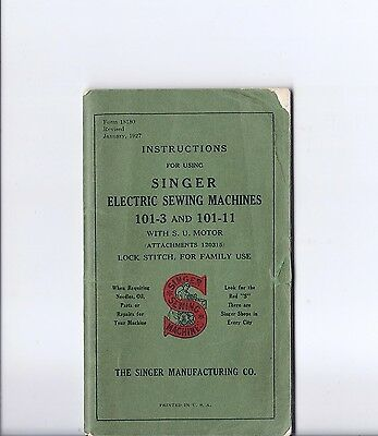 Antique 1927 Singer Model 101 Electric Sewing Machine Instruction Manual