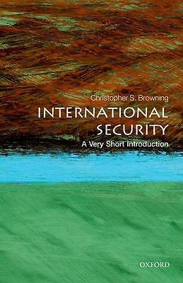 International Security: A Very Short Introduction Christopher S. Browning