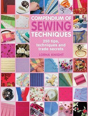 Compendium of Sewing Techniques by Knight  Lorna Paperback New  Book