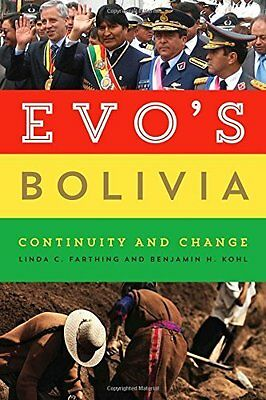Evo's Bolivia by Linda C. Farthing New Paperback Book
