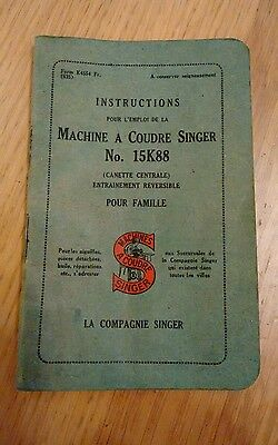 Singer Sewing Machine 15K80 Instruction Booklet - FRENCH