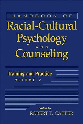 Handbook of Racial-cultural Psychology and Counseling by Carter Hardcover Book (
