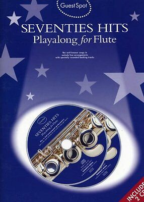 Guest Spot Seventies Hits for Flute Book and Playalong 2 x  CDs