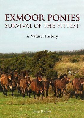 Exmoor Ponies Survival of the Fittest by Baker  Sue Hardback New  Book