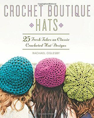 Crochet Boutique: Hats by Rachael Oglesby New Paperback Book
