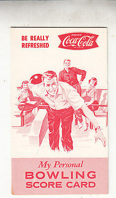 Personal Bowling Score Card     Be Really Refreshed  Drink Coca-Cola Fishtail