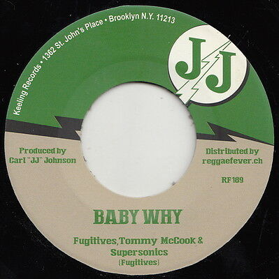 ** THE FUGITIVES TOMMY McCOOK & THE SUPERSONICS  BABY WHY  JJs LATE SKA THRILLER