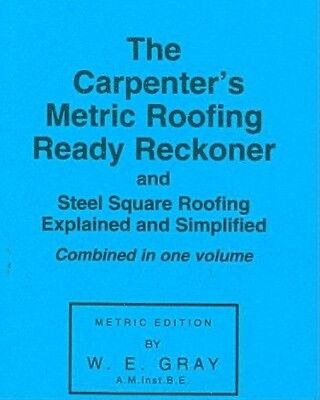 Carpenter's Metric Roofing Ready Reckoner by W.E. Gray Paperback Book (English)