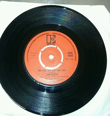 "Tom Paxton One Time And One Time Only 7"" Eksn45003"