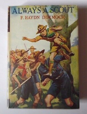 Always A Scout By F. Haydn Dimmock Hbdj No Date 1St? Ward Lock & Co