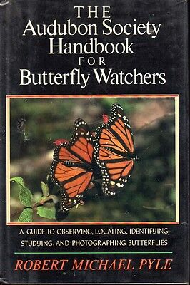 Butterflies - Watching Collecting Photographing - Audubon Soc Complete Guide H/b