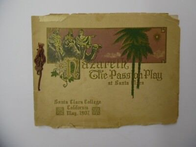1907 Santa Clara College Nazareth Passion Play Program California Vintage