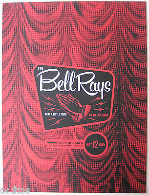 THE BELLRAYS Poster Original 2006 Concert Have A Little Faith cd release show