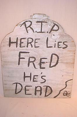 Vtg Handmade Plywood Cutout Halloween Tombstone Yard Decoration Fred He's Dead