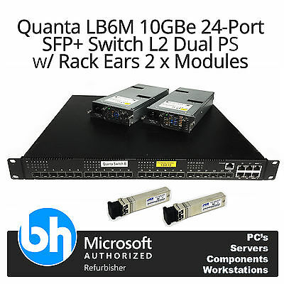 Quanta LB6M 10GBe 24-Port SFP+ Switch L2 Dual PS w/ Rack Ears + 2 x Modules