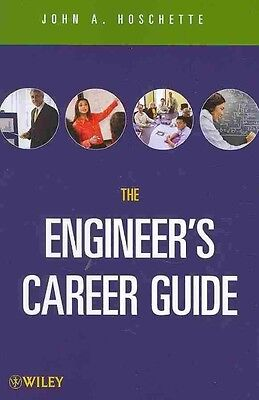 The Career Guide Book for Engineers by John A. Hoschette Paperback Book (English