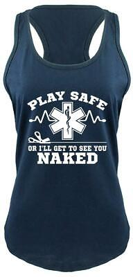 f55782fc Play Safe Or I See You Naked Funny Ladies Tank Top EMT Paramedic Gift Tank  Z6