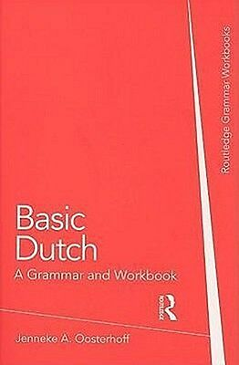 Basic Dutch, Jenneke A. Oosterhoff
