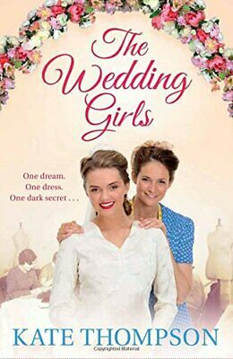 The Wedding Girls by Thompson, Kate Book The Cheap Fast Free Post