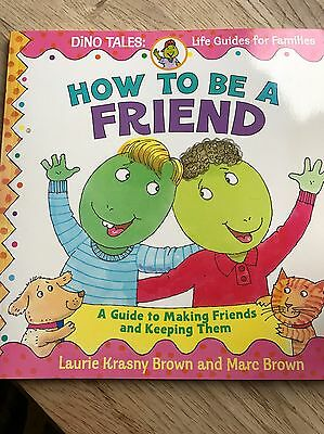 How to Be a Friend: A Guide to Making Friends and Keeping Them by Laurie Krasny…