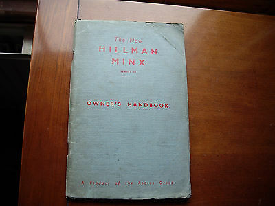 New Hillman Minx Series 2 Owners Handbook 1957
