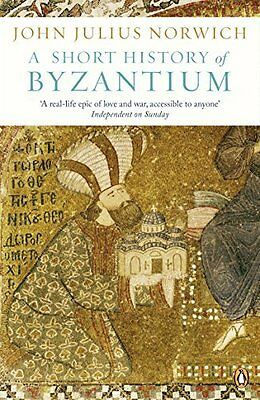 Short History of Byzantium by John Julius Norwich New Paperback Book