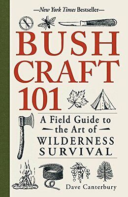 Bushcraft 101 by Dave Canterbury New Paperback Book