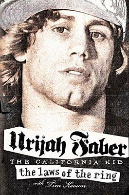Laws of the Ring by Urijah Faber New Paperback Book