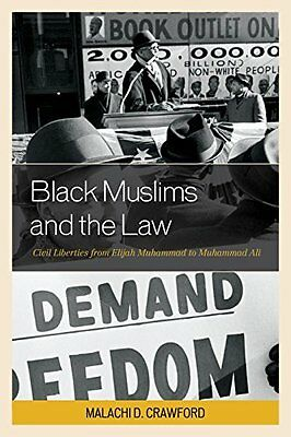 Black Muslims and the Law by Malachi D. Crawford New Paperback Book