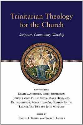 Trinitarian Theology for the Church Paperback New  Book