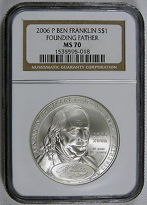 2006 P Ben Franklin Silver $1 Founding Father NGC MS 70