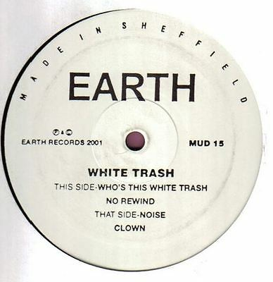 "White Trash 12"" Who's This White Trash?"
