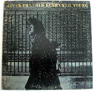 NEIL YOUNG - after the cold rush - 33 giri 12""