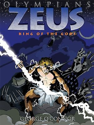 Zeus : King of the Gods by George O'Connor
