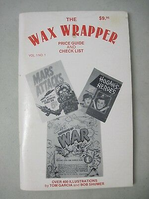 The Wax Wrapper Price Guide And Check List #1 Tom Garcia & Bob Shumer