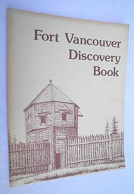 Vintage Fort Vancouver Discovery Book 1979 Unused National Historic Site Pbk