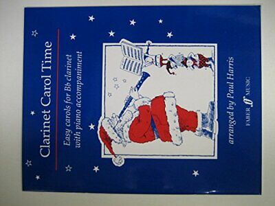 Clarinet carol time: 14 best-loved carols for the young clarinettist Book The