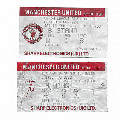 MANCHESTER UNITED v CHELSEA - 2 tickets from 1985/86 (league) and 1987/88 FA Cup