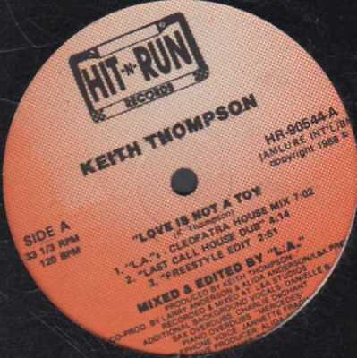 """12"""" Us**keith Thompson - Love Is Not A Toy (Hit-N-Run '88 / Sealed)***960"""